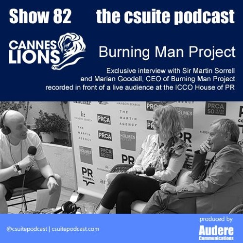 Show 82 - Burning Man - Cannes Lions 2019