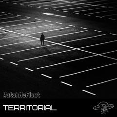 WatchMeFloat - Territorial