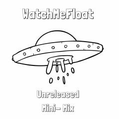 WatchMeFloat - All Originals Mini Mix