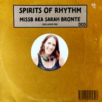 Spirits of Rhythm 003 - MissB