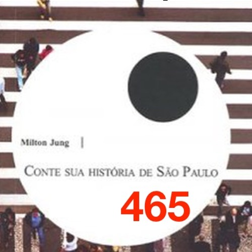 Conte Sua História de São Paulo de Vera Carreiro com interpretação de Mílton Jung