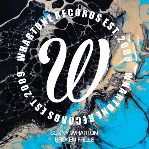 Sonny Wharton - Broken Frills