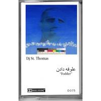 DJ St. Thomas - Fodder