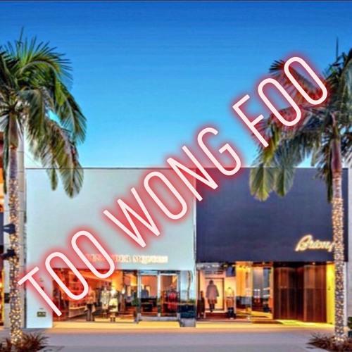 Too Wong Foo (Feat. Dazeblazee & Bliss Vates)