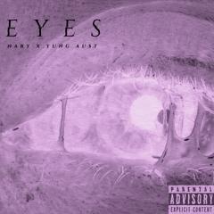 EYES (Featuring Yung Au$t)