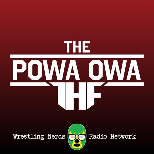 The POWA OWA by Team HAMMA FIST Ep119