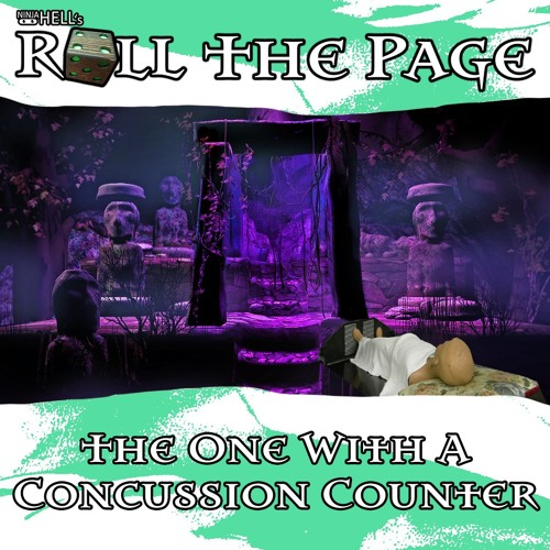The One Featuring A Concussion Counter [Episode 7]