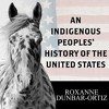 An Indigenous Peoples' History of the United States By Roxanne Dunbar-Ortiz Audiobook Sample