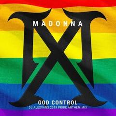 Madonna - God Control (Dj AlexVanS Pride Anthem Mix)