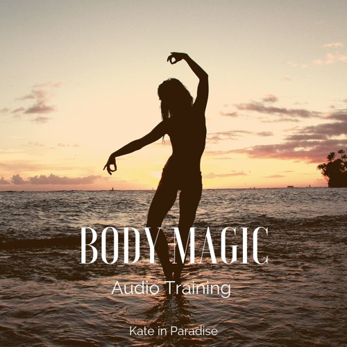 BODY MAGIC activation training!