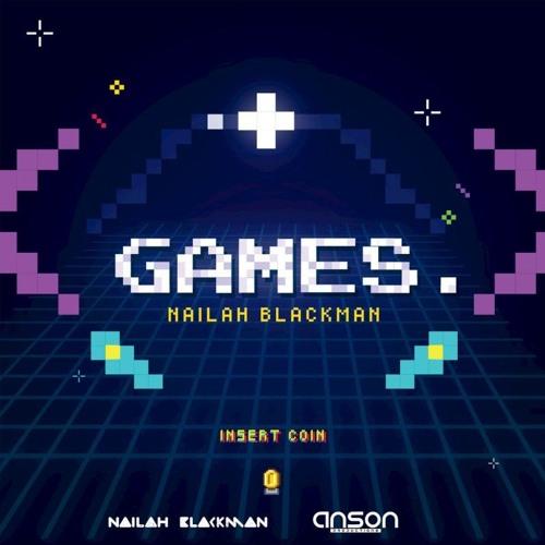 Nailah Blackman -  Games (Phyzxx Trap Edit)
