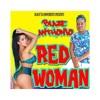 Blaze Anthonio - Red Woman (Super Cat - Ghetto Red Hot Riddim)