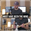 Download Alec Benjamin - Must Have Been The Wind (Cover by Ben Woodward) Mp3