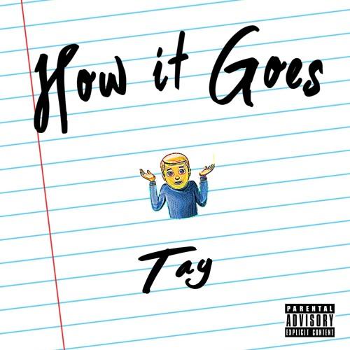 How It Goes (Prod. Grizzly Beatz)