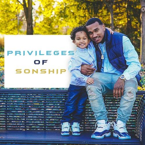 Privileges Of Sonship Pt. 1