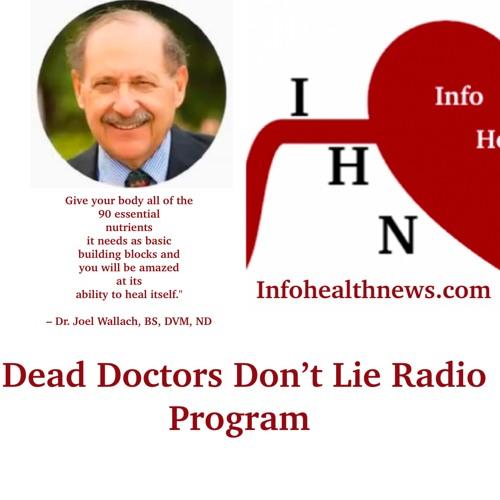 Dr. Joel Wallach's Dead Doctors Don't Lie Radio Show 21.06.19