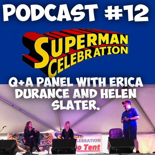 Episode #12-Q+A Panel with Erica Durance and Helen Slater.