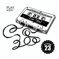 Ian Tosel - Mixtape Series (Episode 23) [FREE DOWNLOAD]