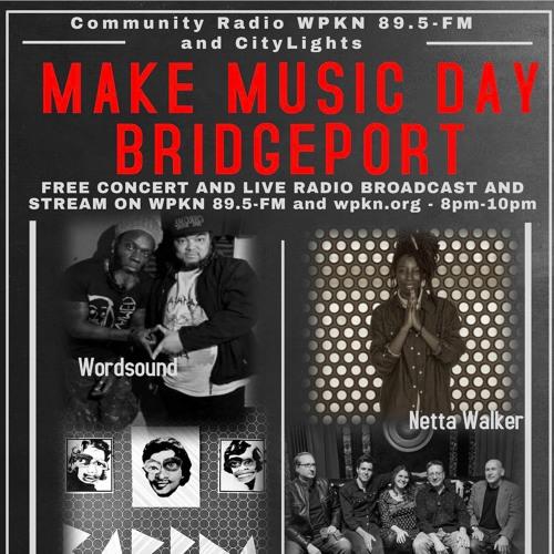 Make Music Day-Bridgeport Concert - Community Radio WPKN 89.5-FM and City Lights at Bijou Theatre