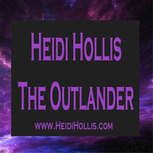 Heidi Hollis - The Outlander: From Aliens to Angels