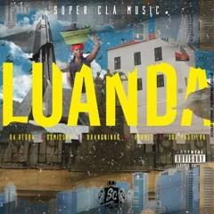 Super Clã Music - Luanda [Prod.By Bobany Beatz][1]