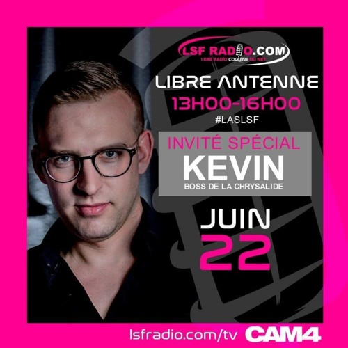 BEST Of Libre Antenne - Interview KEVIN Club La Chrysalide