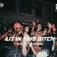 Lit In This Bitch (feat. BFRESH) Artwork