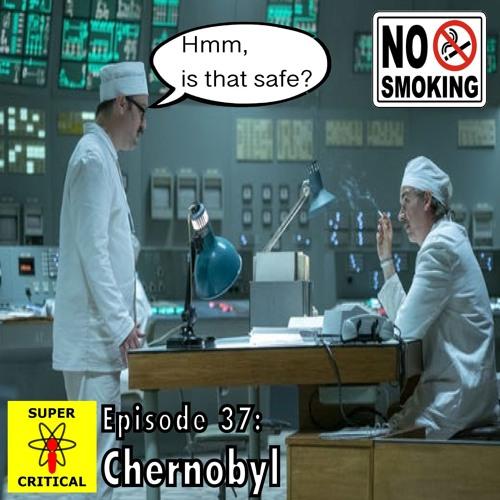 Episode #37: Chernobyl