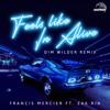 Feels Like I'm Alive Feat. Zak Ria (Dim Wilder Remix)