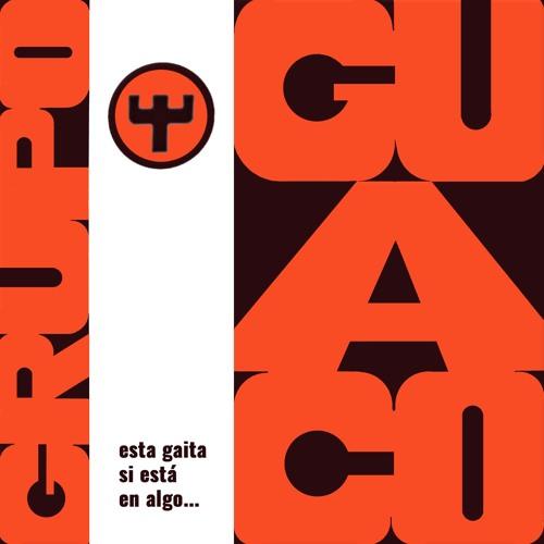 Grupo Guaco: Esta gaita sí está en algo