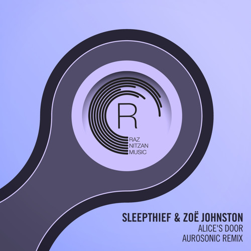 Sleepthief & Zoë Johnston - Alice's Door (Aurosonic Remix)