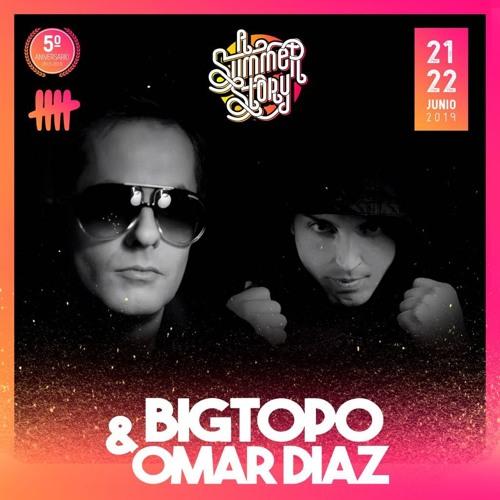 Bigtopo & Omar Diaz - A Summer Story 2019
