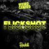 Weird Genius - Flickshot Ft. Charita Utami(Ruskill Remix)#FlickshotRemix