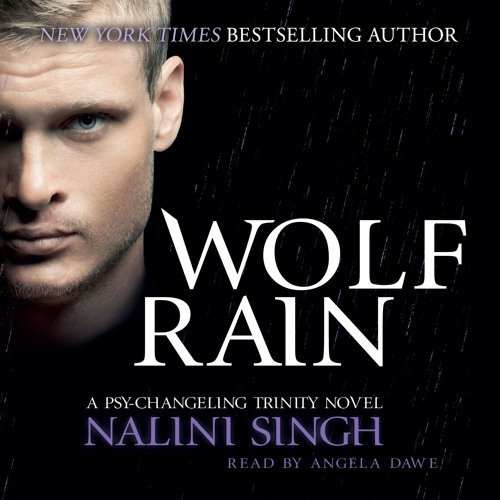 Wolf Rain by Nalini Singh, read by Angela Dawe