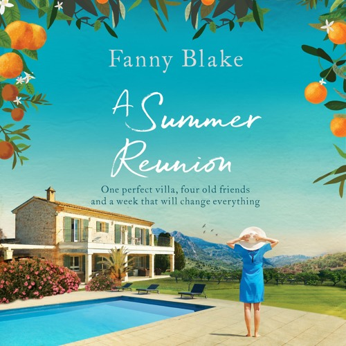 A Summer Reunion by Fanny Blake, read by Sherry Baines