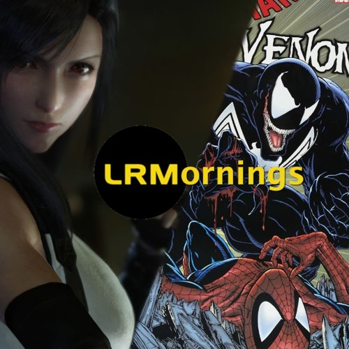 Final Fantasy VII Remake: Controversy Over WHAT? And Amy Pascal Talks Spidey And Venom| LRMornings