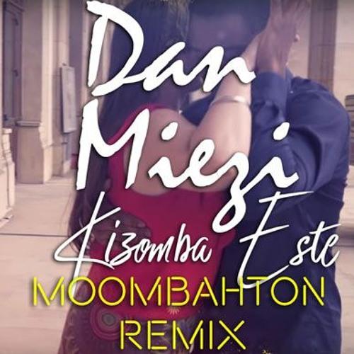 Dan Miezi - Kizomba Este (Remix)