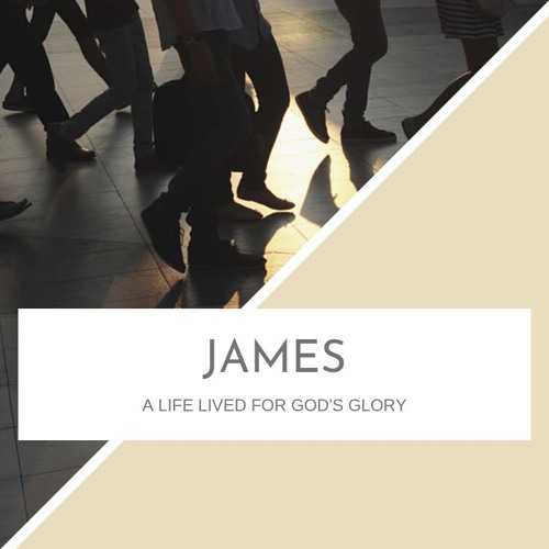 James: A Life Lived for God's Glory