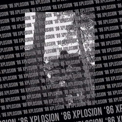 Xplosion '86 (re-mastered)