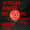 Atjazz Record Company 10 Yrs Tribute Mix by OVEOUS