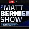 The Matt Bernier Show - Recap Edition - June 24, 2019