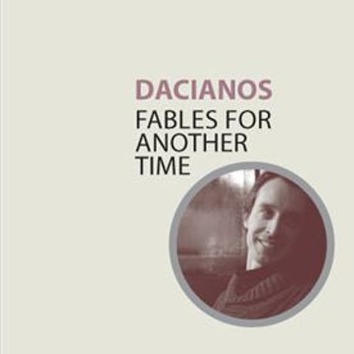 Fables for Another Time (released May 2011)