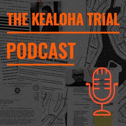 The Kealoha Trial