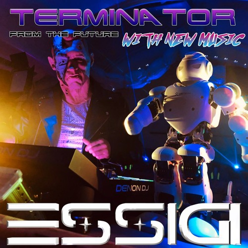 TERMINATOR (5 HOURS SESSION):: From The Future with New Music ::