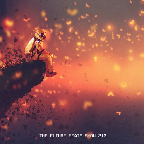 The Future Beats Show Episode 212
