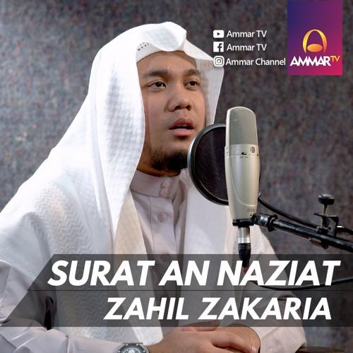 Best Voice Surat An Naziat Zahil Zakaria By Ammartv