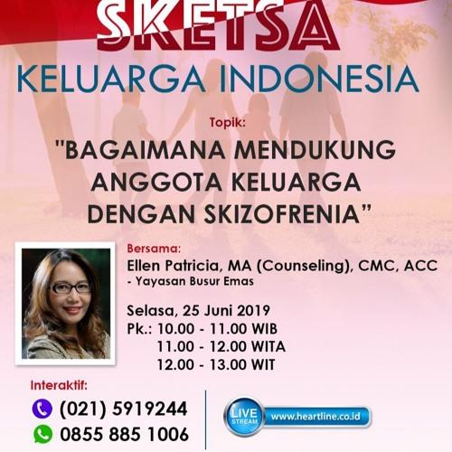 Bagaimana mendukung anggota keluarga dengan Skizofrenia | Sketsa Keluarga Indonesia 25 Juni 2019