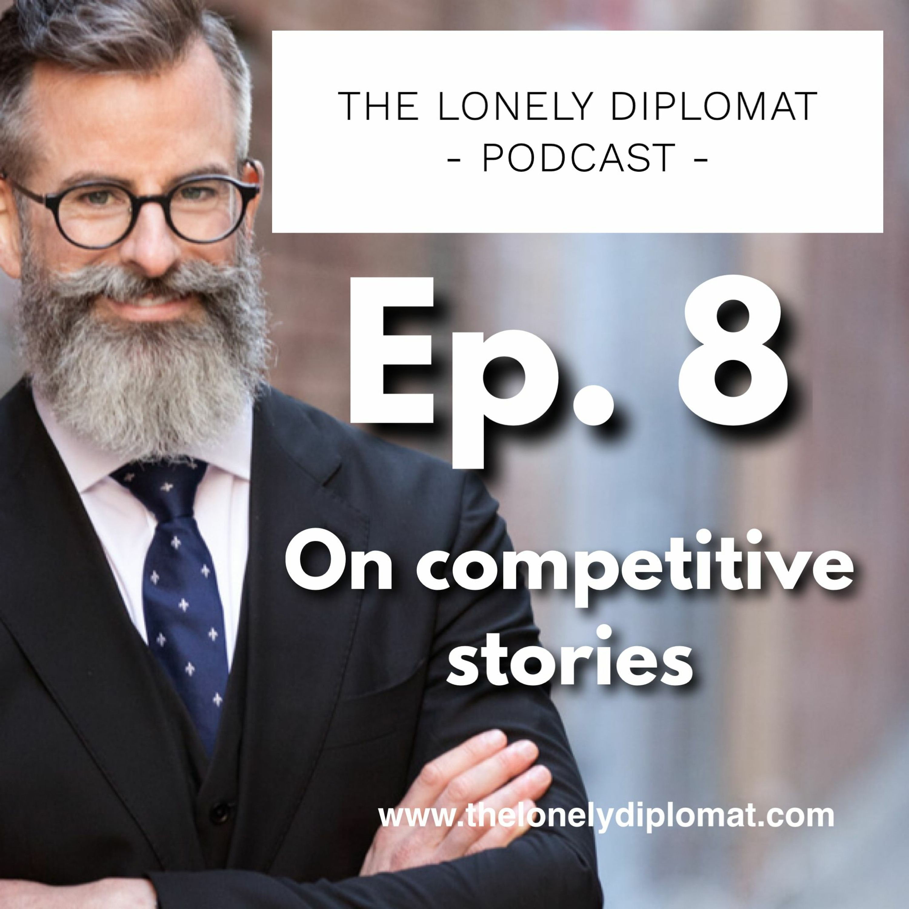 Ep. 8 - On competitive stories