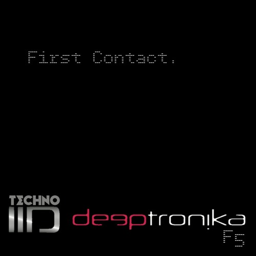 First Contact 6/25/2019 Mixtronika podcast 019 -free download-