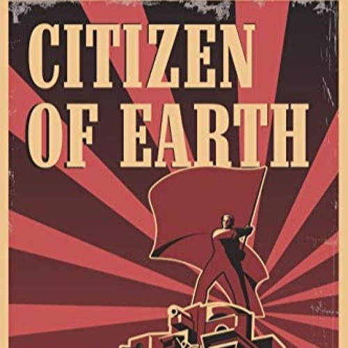 Citizen Of Earth (ft. Joseph Kassabian)